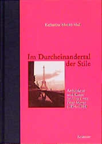 9783764358259: Im Durcheinandertal der Stile: Architektur und Kunst im Urteil von Peter Meyer (1894–1984) (German Edition)