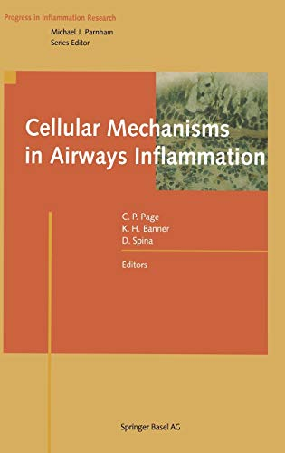 Cellular Mechanisms in Airways Inflammation (Progress in Inflammation Research)