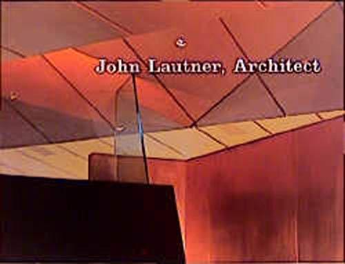 9783764358631: John Lautner, Architect