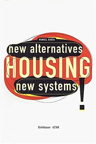 9783764358709: Housing: New Alternatives, New Systems
