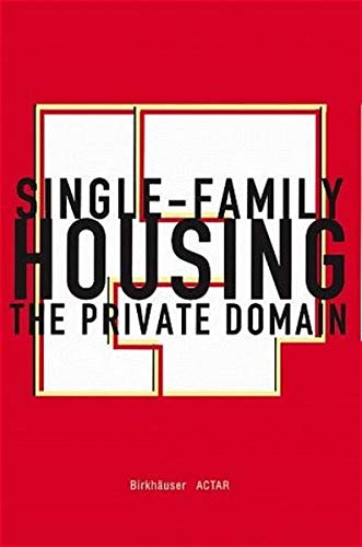 9783764358716: Single-Family Housing: The Private Domain