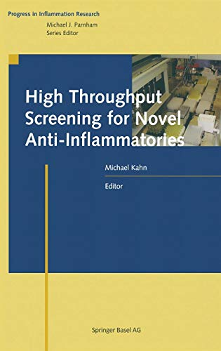 High Throughput Screening for Novel Anti-Inflammatories: Michael Kahn