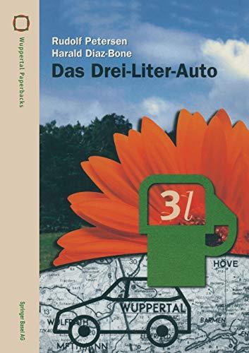 9783764359553: Das Drei-Liter-Auto (Wuppertal Texte)