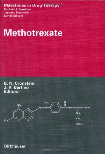 9783764359591: Methotrexate (Milestones in Drug Therapy)