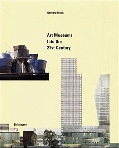 9783764359638: Art Museums into the 21st Century