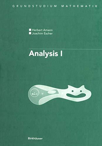 9783764359768: Analysis I (Grundstudium Mathematik) (German Edition)
