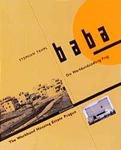 9783764359911: Baba-the Werkbund Housing: The Werkbund Housing Estate in Prague, 1932