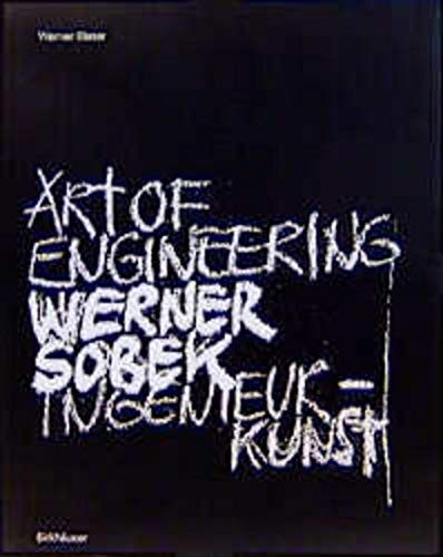 9783764360016: Werner Sobek: Art of Engineering - Ingenieurkunst (German and English Edition)