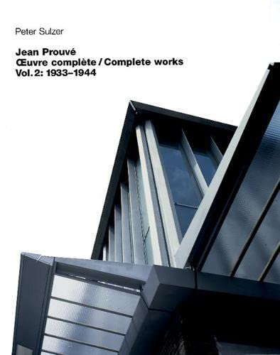 9783764360023: Jean Prouv� - Oeuvre compl�te / Complete Works: 1934-1944 v. 2 (BIRKH�USER)