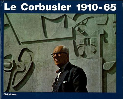 9783764360368: Le Corbusier 1910-65 (BIRKHÄUSER)