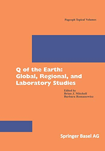 9783764360498: Q of the Earth: Global, Regional, and Laboratory Studies (Pageoph Topical Volumes)