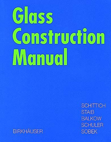 Glass Construction Manual: Christian Schittich; Matthias