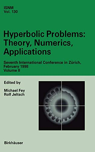 Hyperbolic Problems: Theory, Numerics, Applications: Seventh International Conference in Zü...