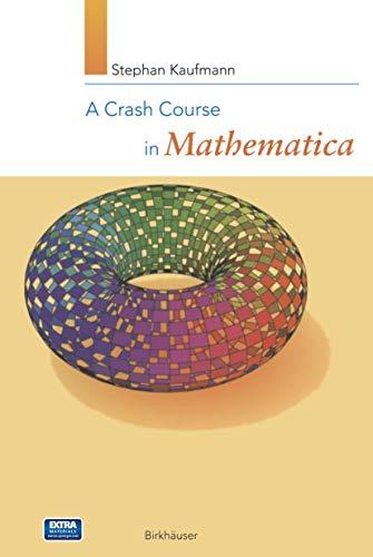 9783764361273: A Crash Course in Mathematica