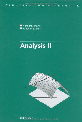 9783764361341: Analysis II (Grundstudium Mathematik) (German Edition)
