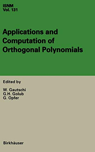 Applications and Computation of Orthogonal Polynomials: Walter Gautschi