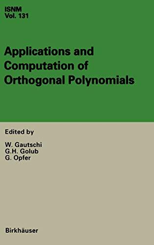 Applications and Computation of Orthogonal Polynomials: Walter Gautschi