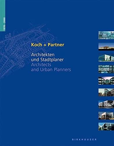 Koch + Partner: Architects and Urban Planners: Koch, Norbert, Drohn,