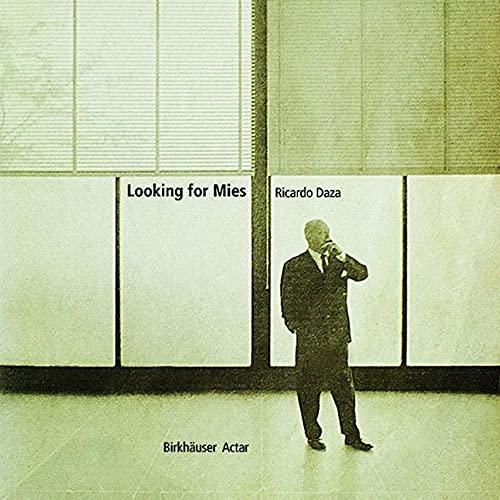 Looking for Mies: Ricardo Daza