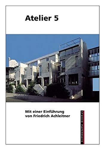 Atelier 5 (Studio Paperback) (English/German Edition)