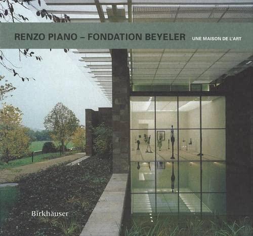 9783764362768: Renzo Piano - Fondation Beyeler 2ed. /Français