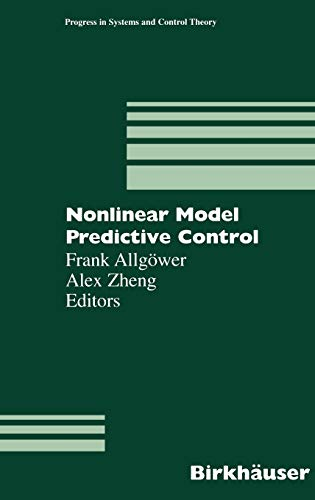 9783764362973: Nonlinear Model Predictive Control (Progress in Systems and Control Theory)