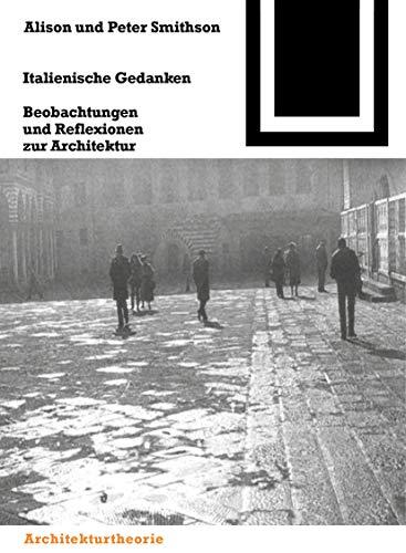 9783764363864: Italienische Gedanken (Bauwelt Fundamente) (German Edition)