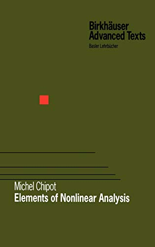 9783764364069: Elements of Nonlinear Analysis (Birkhäuser Advanced Texts Basler Lehrbücher)