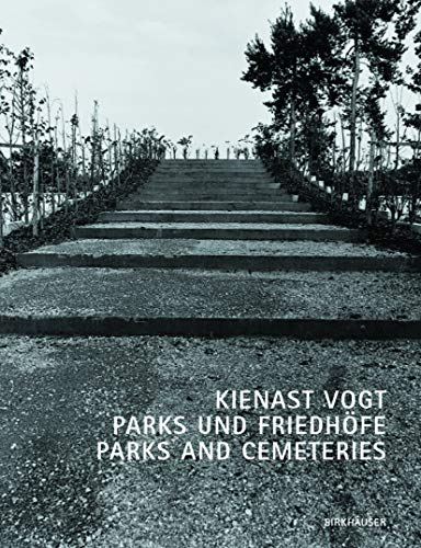 9783764364342: Kienast Vogt Parks and Cemeteries (BIRKH�USER)