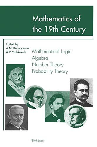 9783764364410: Mathematics of the 19th Century: Mathematical Logic Algebra Number Theory Probability Theory (Vol 1)