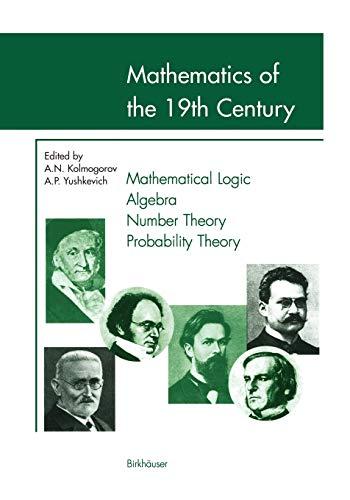 9783764364427: Mathematics of the 19th Century: Mathematical Logic Algebra Number Theory Probability Theory (v. 1)