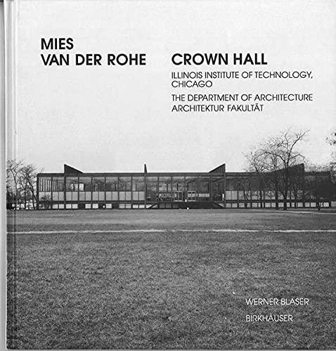 9783764364472: Mies van der Rohe - Crown Hall
