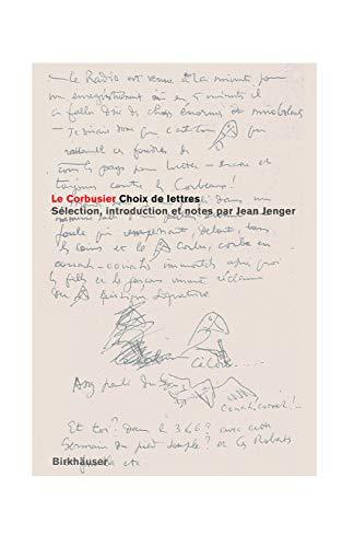 Le Corbusier. Choix de lettres.