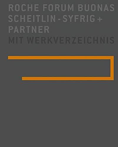 Roche Forum Buonas: Scheitlin - Syfrig + Partner: Edition Architekturgalerie Luzern