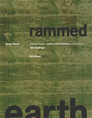 Rammed Earth (English and German Edition): Kapfinger, Otto