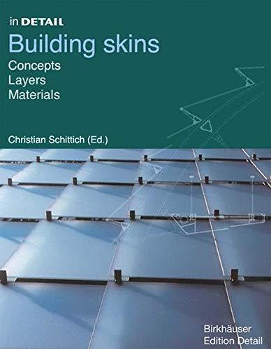 In Detail Building Skins: Christian Schittich (ed)