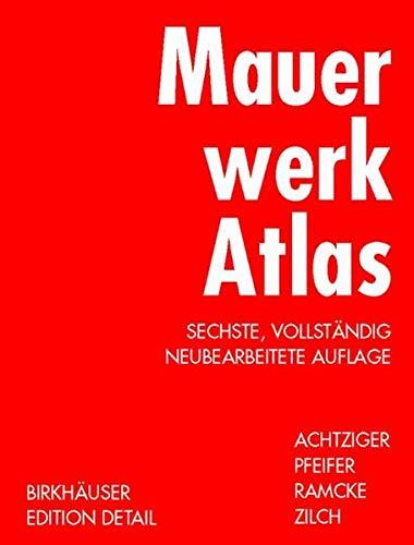 9783764364786: Mauerwerk Atlas (Konstruktionsatlanten)