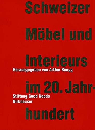 9783764364823: Schweizer Mabel Und Interieurs Im 20. Jahrhundert