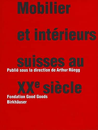 9783764364847: Mobilier et intérieurs suisses au xxe siècle