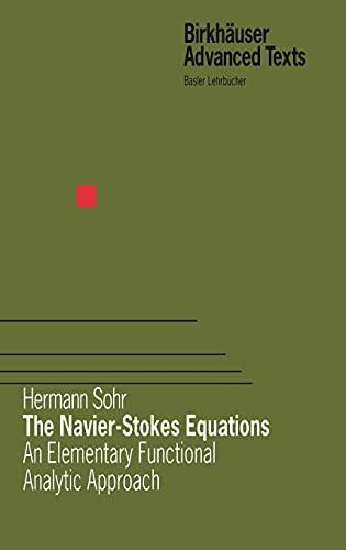 The Navier-Stokes Equations Sohr, Hermann