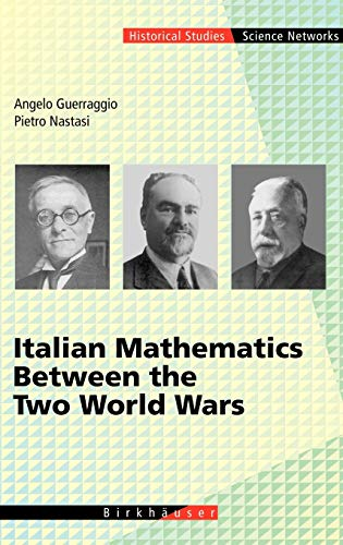 9783764365554: Italian Mathematics Between the Two World Wars (Science Networks. Historical Studies)