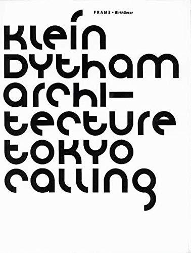 Klein Dytham Architecture: Frame Monographs of Contemporary: Klein Dytham, Astrid