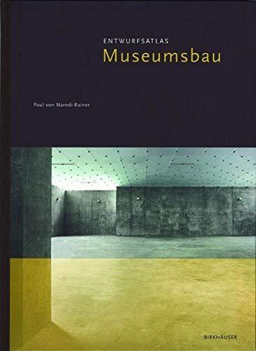 9783764365790: Museum Buildings: A Design Man (Ger (Entwurfsatlanten)