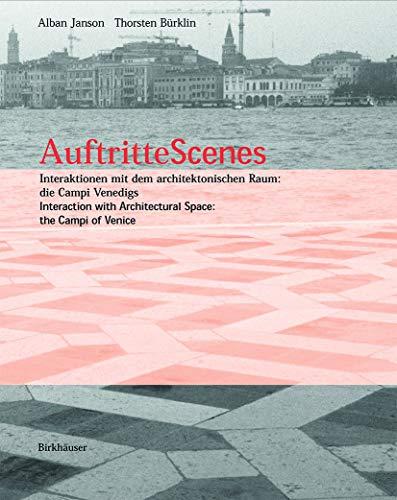Auftritte Scenes: Interaction with Architectural Space, the: Janson, Alban; Bürklin,