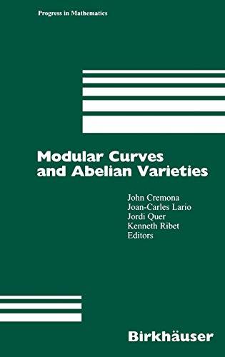 9783764365868: Modular Curves and Abelian Varieties (Progress in Mathematics)