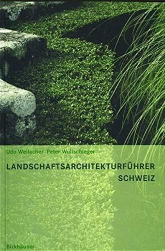 9783764365875: Landschaftsarchitekturfa1/4hrer Schweiz
