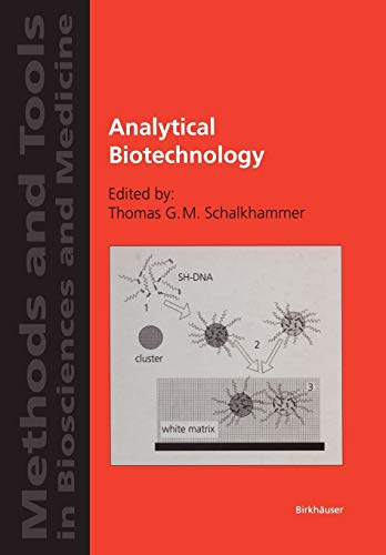 Analytical Biotechnology: Thomas G.M. Schalkhammer
