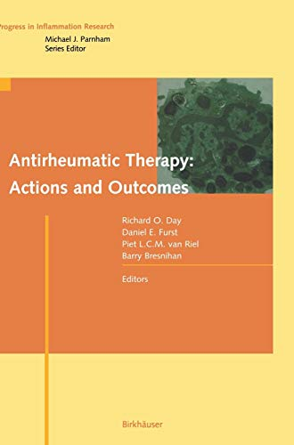 9783764365950: Antirheumatic Therapy: Actions and Outcomes (Progress in Inflammation Research)