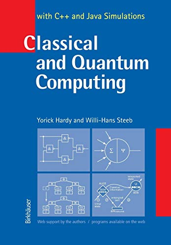 9783764366100: Classical and Quantum Computing: with C++ and Java Simulations
