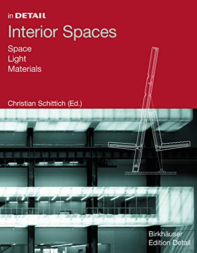 9783764366308: In Detail: Interior Spaces: Space, Light, Material